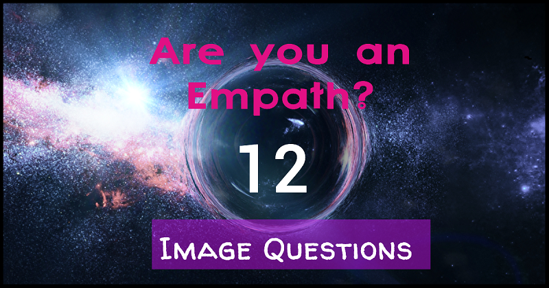 Only True Empaths Can Pass This Imagery Test
